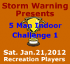 5 Man Indoor Challenge 1