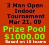 3 Man Open Indoor Tournament